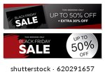 black friday sale banner set | Shutterstock .eps vector #620291657