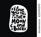 i love you to the moon and back.... | Shutterstock .eps vector #620540393
