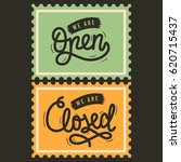 we are open and we are close... | Shutterstock .eps vector #620715437