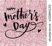 happy mothers day hand drawn... | Shutterstock .eps vector #620884133