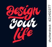 design your life. premium... | Shutterstock .eps vector #621402377