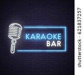 karaoke neon sign. neon sign ... | Shutterstock .eps vector #621837257