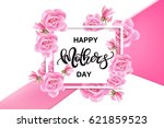 happy mother's day vector hand... | Shutterstock .eps vector #621859523