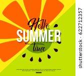 hello summer time fruit... | Shutterstock .eps vector #622712357