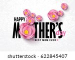 happy mother's day calligraphy... | Shutterstock .eps vector #622845407