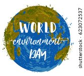 world environment day. earth... | Shutterstock .eps vector #623072537