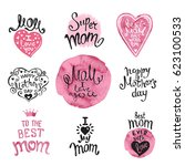 happy mothers day. set of hand... | Shutterstock .eps vector #623100533