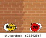 don't do letters  bricks wall... | Shutterstock .eps vector #623342567