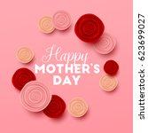happy mothers day background... | Shutterstock .eps vector #623699027