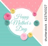 happy mother s day cute... | Shutterstock .eps vector #623765327