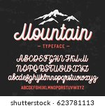 mountain typeface. handwritten... | Shutterstock .eps vector #623781113