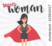 super woman. symbol of female... | Shutterstock .eps vector #623810417