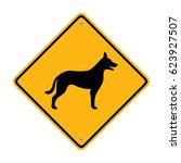 dog sign. traffic sign. symbol  ... | Shutterstock .eps vector #623927507