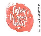 listen to your heart. hand... | Shutterstock .eps vector #623970533