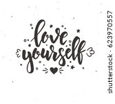 love yourself. hand drawn... | Shutterstock .eps vector #623970557