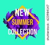 new arrivals and summer... | Shutterstock .eps vector #623984147