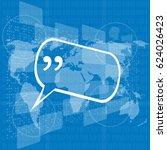 quotation mark speech bubble.... | Shutterstock . vector #624026423