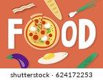 food conceptual sign. flat... | Shutterstock .eps vector #624172253