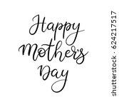 happy mother's day calligraphy... | Shutterstock .eps vector #624217517