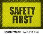 safety first | Shutterstock . vector #624246413