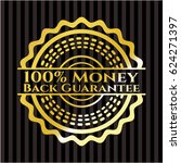 100  money back guarantee gold... | Shutterstock .eps vector #624271397