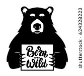 Bear With Poster. Born To Be...
