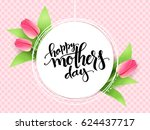 vector mothers day greetings... | Shutterstock .eps vector #624437717