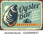 oyster bar creative retro sign... | Shutterstock .eps vector #624489857