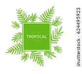 tropical abstract vector border ... | Shutterstock .eps vector #624495923
