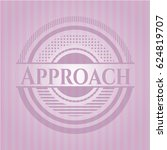 approach badge with pink... | Shutterstock .eps vector #624819707