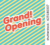 grand opening sign vector. | Shutterstock .eps vector #625180337
