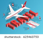 to travel is to live  tickets... | Shutterstock . vector #625463753