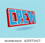 crew text for title or headline.... | Shutterstock . vector #625571417