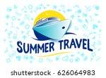 summer holidays   cruise ship... | Shutterstock .eps vector #626064983