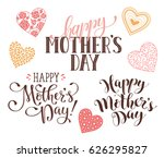 happy mother's day text for... | Shutterstock .eps vector #626295827