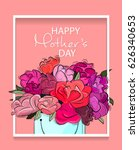 happy mother's day card. vector ... | Shutterstock .eps vector #626340653