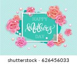 happy mother's day vector hand... | Shutterstock .eps vector #626456033