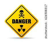 danger warning vector sign on... | Shutterstock .eps vector #626508317