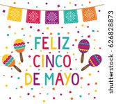 cinco de mayo vector card with... | Shutterstock .eps vector #626828873