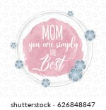 mother's day vector greeting... | Shutterstock .eps vector #626848847