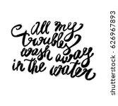 hand lettering inspirational... | Shutterstock .eps vector #626967893