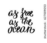 hand lettering inspirational... | Shutterstock .eps vector #627009053