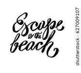 hand lettering inspirational... | Shutterstock .eps vector #627009107