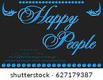 font handcrafted vector happy... | Shutterstock .eps vector #627179387