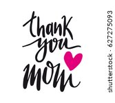 message thank you mom. happy... | Shutterstock .eps vector #627275093
