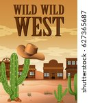 wild west poster with buildings ... | Shutterstock .eps vector #627365687