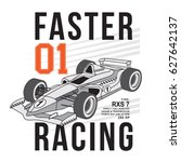 race car faster typography  tee ... | Shutterstock .eps vector #627642137