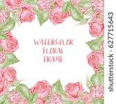 watercolor roses frame   Shutterstock . vector #627715643