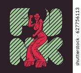 funk girl dancing poster in... | Shutterstock .eps vector #627756113