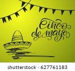cinco de mayo lettering.... | Shutterstock .eps vector #627761183